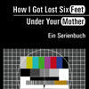 Sarah Binder, u.a. (Hg.) »How I Got Lost Six Feet Under Your Mother«