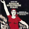 David King »Russische Revolutionäre Plakate«