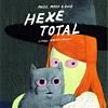 Simon Hanselmann »Hexe Total«